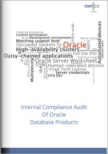 OMTCO - Internal Compliance Audit Of Oracle Database Products